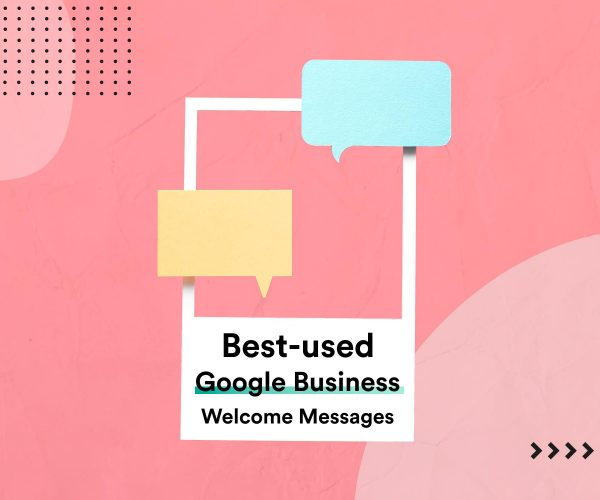 Google Business welcome messages