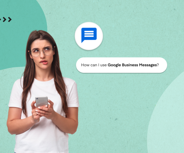 How to use Google Business Messages