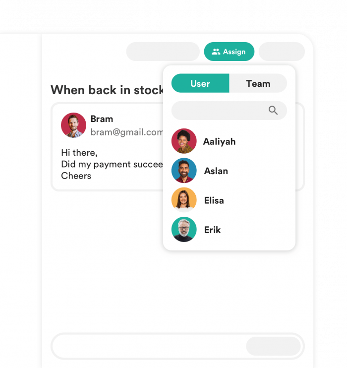 Email collaboration: easily assign incoming messages to a user or team.